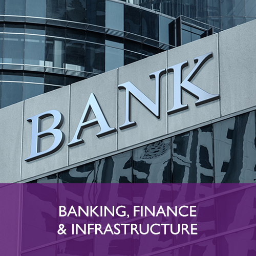 BANKING, PROJECT FINANCE AND INFRASTRUCTURE